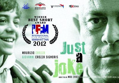 Soltanto Uno Scherzo Shortfilm Vincitore al IFFM2012